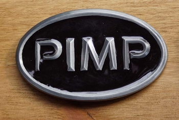 "Humor belt buckle  "" Pimp """