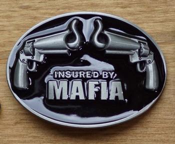 """Belt buckle  """" Insured by mafia """""""