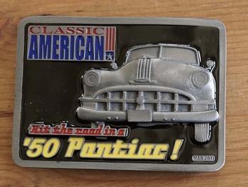 "Classic American buckle  "" 50 Pontiac """