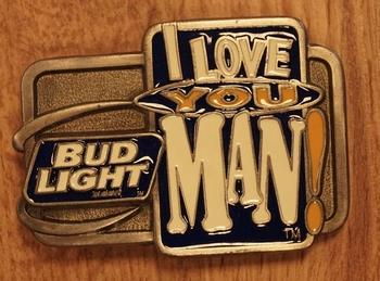 """Gürtelschnalle  """" I love you man  Bud Light """"  Beer"""