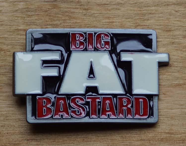 """Austauschbare Schnalle  """" Big fat bastard """"  AUSVERKAUFT"""