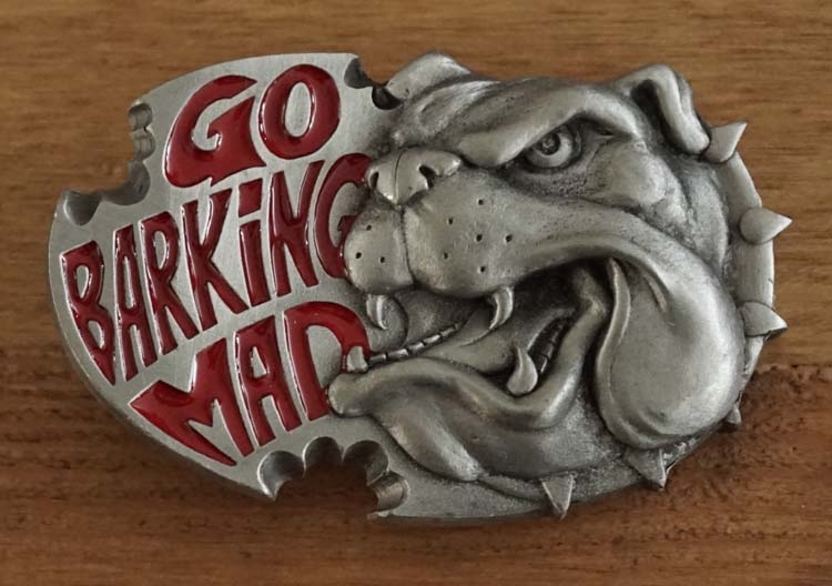 "Buckle  "" Go barking mad ""  Bulldog"