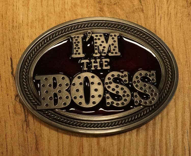 """Buckle  """" I'm the boss """""""