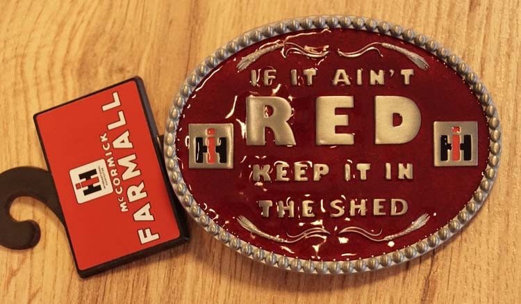 """Buckle  """" If it aint RED keep it in the shed """""""