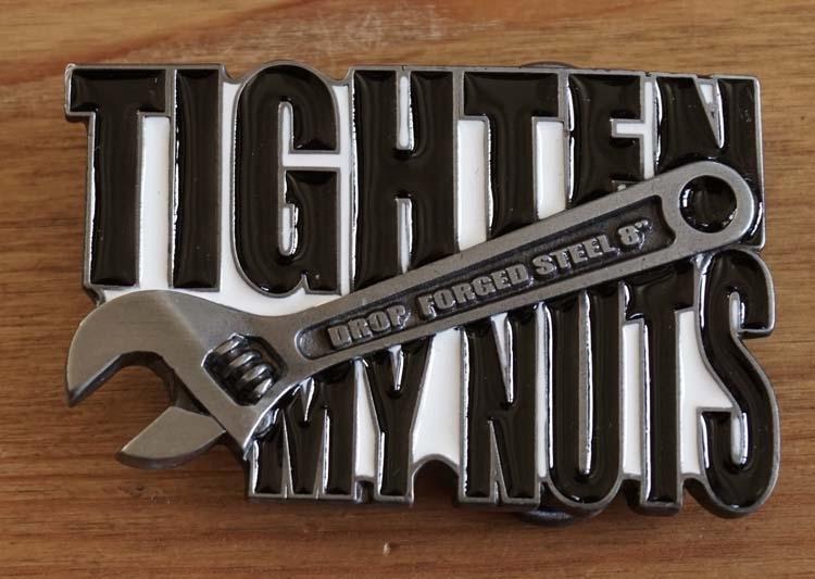 """Buckle  """" Tighten my nuts """"  AUSVERKAUFT"""