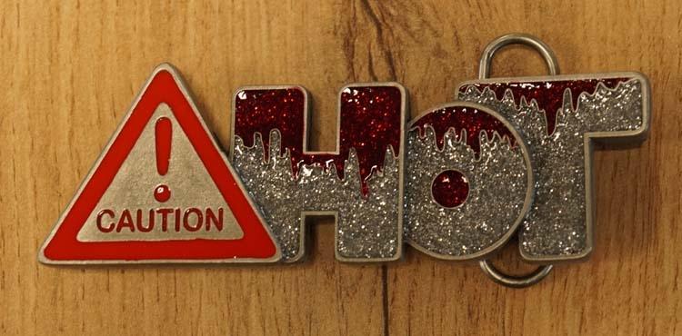 "Humor Schnallle  "" Caution !  HOT """